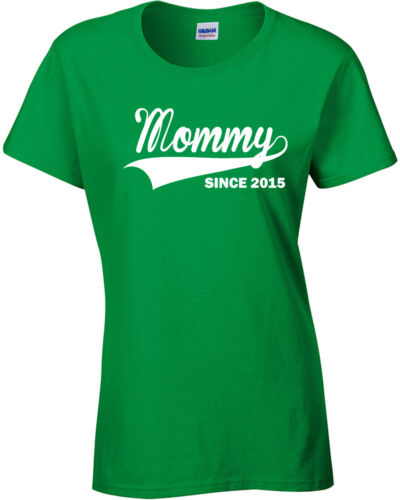 Mommy Since 2015 Mother/'s Mom Day Gift Baby Shower Reunion Ladie/'s Tee Shirt 306