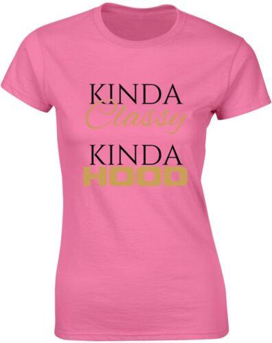 Kinda Classy Kinda Hood Ladies Printed T-Shirt Brand88