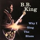 Why I Sing The Blues 0602517372313 CD
