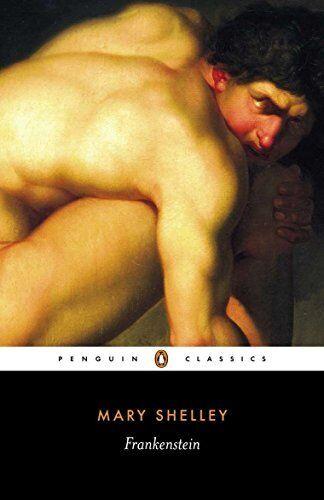 Frankenstein: Or, the Modern Prometheus (Penguin Classics)-Mary J Shelley