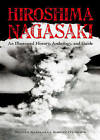 Hiroshima and Nagasaki: An Illustrated History Anthology and Guide by Magnus Bartlett, Robert O'Connor (Paperback, 2015)