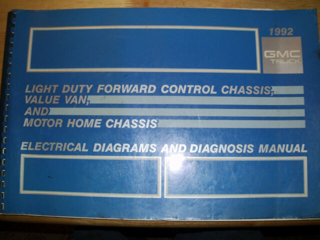 1992 Gmc Motor Home Chassis Electrical Diagnosis  U0026 Wiring Diagrams Manual