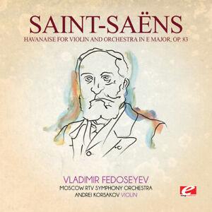 Saint-Saens - Havanaise Violin Orchestra in E Major 83 [New ] Rmst