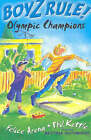 Boyz Rule 22: Olympic Champions by Phil Kettle, Felice Arena (Paperback, 2004)