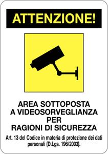 CARTELLO ALLUMINIO 30X20 CM  ATTENZIONE AREA SOTTOPOSTA A VIDEOSORVEGLIANZA