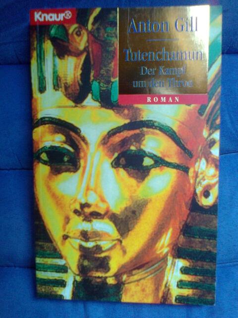 Tutenchamun, Der Kampf um den Thron, Roman von Anton Gill
