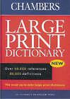 Chambers Dictionary: Large Print Edition by Chambers (Hardback, 1999)