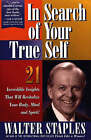 In Search of Your True Self by Walter Staples (Hardback, 1996)