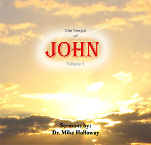 The Gospel of John Vol. 1 Preaching CD's Dr. Holloway