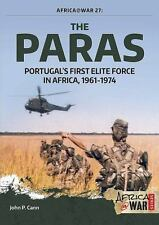 Africa @ War: The Paras : Portugal's First Elite Force 28 by John P. Cann...