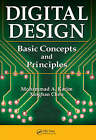 Digital Design: Basic Concepts and Principles by Xinghao Chen, Mohammed A. Karim (Hardback, 2007)