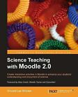 Science Teaching with Moodle 2.0 by Vincent Lee Stocker (Paperback, 2011)