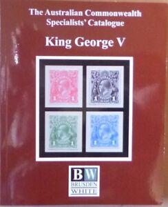 AUSTRALIA-2018-BRUSDEN-WHITE-SPECIALISTS-039-CATALOGUE-GEORGE-V-ACSC-5th-EDITION