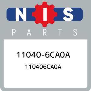 11040-6CA0A-Nissan-110406ca0a-110406CA0A-New-Genuine-OEM-Part