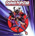 Osaka Popstar and the American Legends of Punk by Osaka Popstar (CD, May-2006, Ryko Distribution)