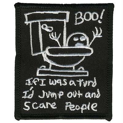 If I Was A Turd Patch Boo