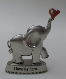 L I Love My Hero Always Remember You Are Loved Elephant Figurine