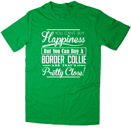 Funny Dog Tee You Can/'t Buy Happiness But You Can Buy A Border Collie T-shirt