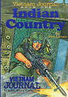 Vietnam Journal Book One: Indian Country by Don Lomax (Paperback / softback, 2009)