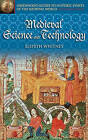 Medieval Science and Technology by Elspeth Whitney (Hardback, 2004)