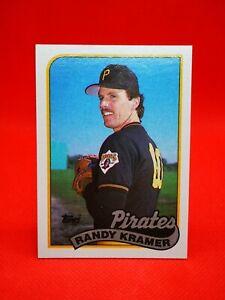 Topps 1989 carte card Baseball MLB NM+/M Pittsburgh Pirates #522 Randy Kramer