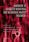 Handbook of Advanced Industrial and Hazardous Wastes Treatment: v. 2 by Taylor & Francis Inc (Hardback, 2009)