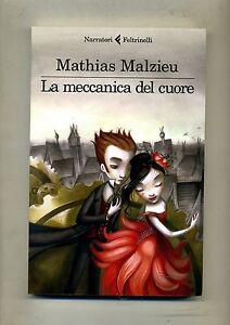 Mathias-Malzieu-LA-MECCANICA-DEL-CUORE-Feltrinelli-2012-1A-ED-EL