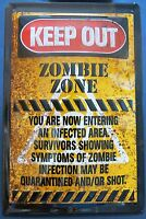 """ZOMBIE - ZONE  """"KEEP OUT"""", BLECHSCHILD"""