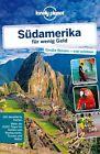 Lonely Planet Reiseführer Südamerika für wenig Geld von Regis St. Louis (2013, Taschenbuch)