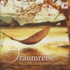 Traumreise - Mozart/Schubert/Chopin von Various Artists (2012)