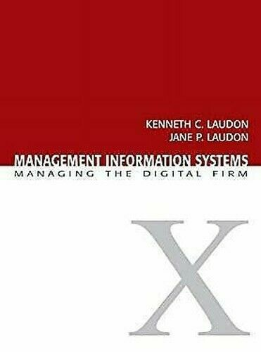 Management Informationen Systeme: Managing The Digital Firma Kenneth C.Laudon