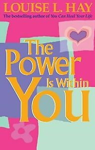The Power is within You by Louise L. Hay (Paperback)