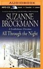 All Through the Night by Suzanne Brockmann (CD-Audio, 2015)