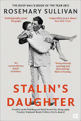1 of 1 - Stalin's Daughter: The Extraordinary and Tumultuous Life of Svetlana Alliluyeva,