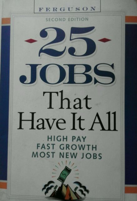 25 Jobs That Have it All by Facts On File Inc (Paperback, 2003)