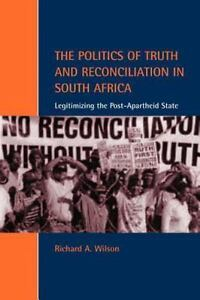 The-Politics-of-Truth-and-Reconciliation-in-South-Africa-Legitimizing-the-Post