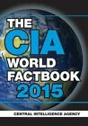 The CIA World Factbook 2015 by Central Intelligence Agency (Paperback, 2014)
