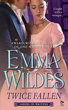 Good, [ TWICE FALLEN LADIES IN WAITING BY WILDES, EMMA](AUTHOR)PAPERBACK, Wildes