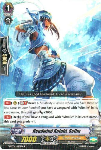1x Headwind Knight G-BT06//025EN R G-BT06: Transcension of Blade and B Selim