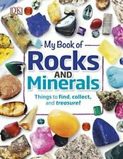 My Book of Rocks and Minerals: Things to Find, Collect, and Treasure by Dr Devin Dennie (Hardcover, 2017) for sale online | eBay