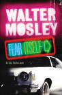Fear Itself by Walter Mosley (Paperback, 2004)