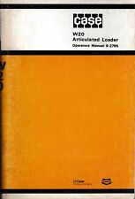 Case W20 Articulated Loader Operators Manual