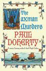 The Waxman Murders by Paul Doherty (Paperback, 2006)