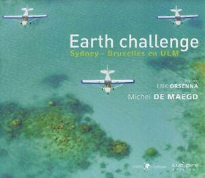 DéVoué Earth Challenge Sydney-bruxelles En Ulm. Michel De Maegd - Editions Luc Pire Emballage Fort