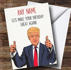 Image Is Loading Funny Donald Trump Great Again Personalised Birthday Card