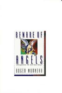 Beware Of Angels Deceptions In The Last Days Roger J Morneau 9780828013000 Ebay