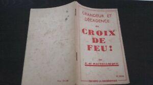 F. de Hauteclocque Grandeur Decadence Las Croix Fuego Ed. Bourdonnais 1937 ABE