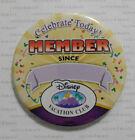 2010 Disney World DVC Vacation Club Logo MEMBER SINCE ___ BUTTON Celebrate Today