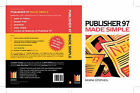 Microsoft Publisher 97 Made Simple by Moira Stephen (Paperback, 1998)