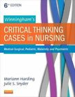 Winningham's Critical Thinking Cases in Nursing: Medical-Surgical, Pediatric, Maternity, and Psychiatric by Julie S. Snyder, Mariann M. Harding (Paperback, 2015)